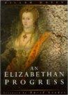An Elizabethan Progress