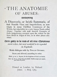 Reprint of the Title page of the 1583 edition of the Anatomie of Abuses by Philip Stubbes,