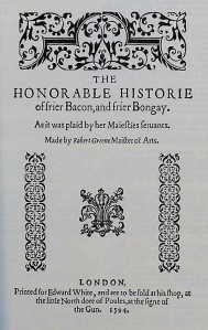Title Page to Friar Bacon and Friar Bungay by Robert Greene, printed 1594
