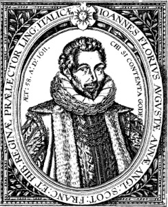 John Florio, from the 1611 edition of his Italian & English dictionary.