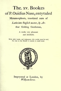Title page of Arthur Golding's translation of Ovid's Metamorphoses, published 1567.