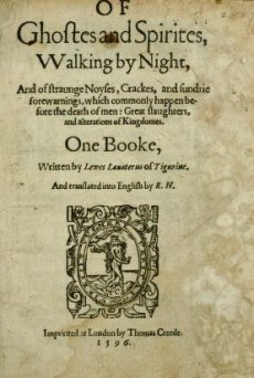 A stained cover page of Lewes Lavater's book on Ghosts and Spirits, Walking by Night. 1596 edition.